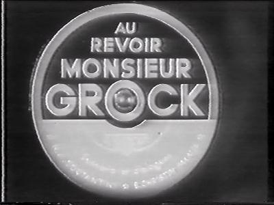Au revoir Mr Grock