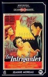Intrigantes (Les)