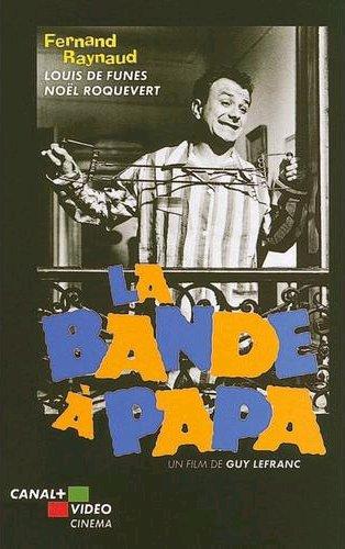Bande à Papa (La)